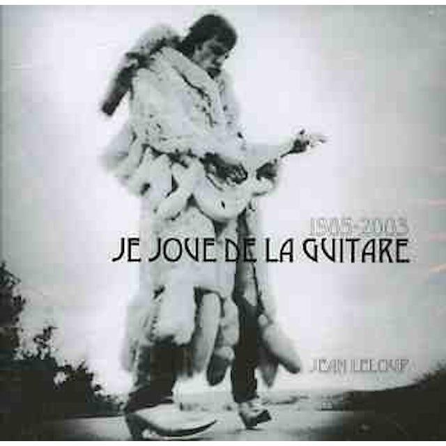Jean Leloup 1985-2005 JE JOUE DE LA GUITARE CD