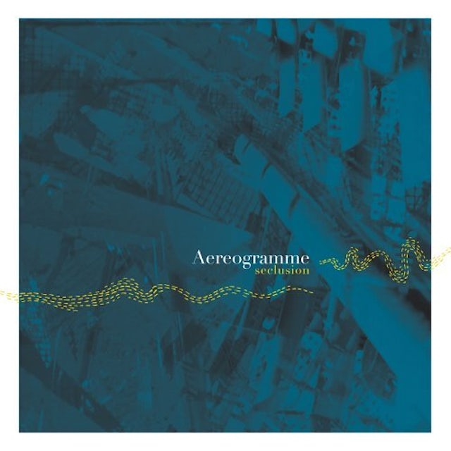 Aereogramme SECLUSION CD