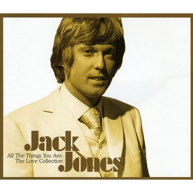 Jack Jones ALL THE THINGS YOU ARE: THE LOVE COLLECTION CD