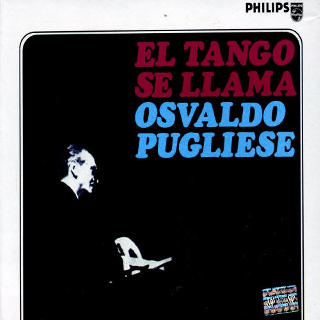 TANGO SE LLAMA OSVALDO PUGLIESE CD