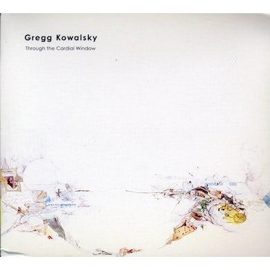Gregg Kowalsky THROUGH THE CARDIAL WINDOW CD