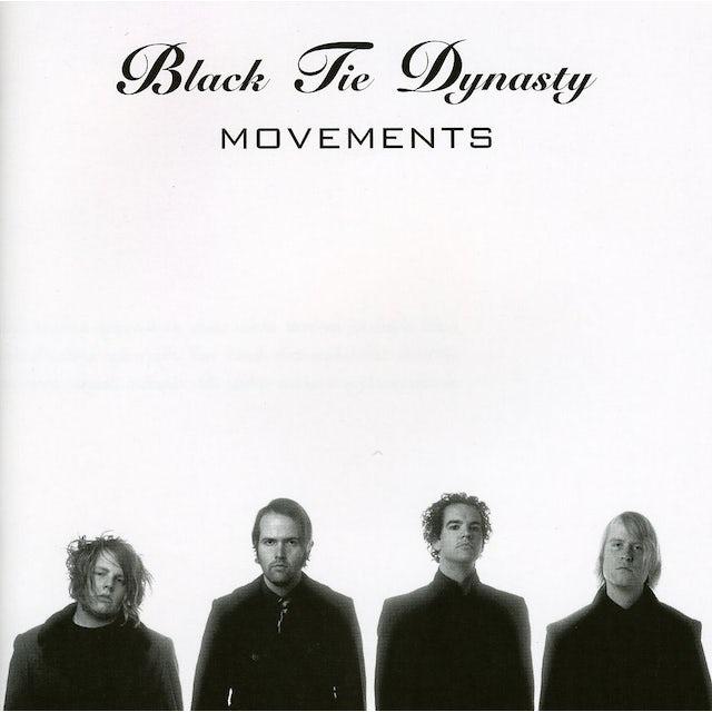 Black Tie Dynasty MOVEMENTS CD