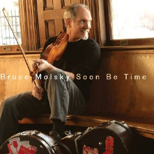 Bruce Molsky SOON BE TIME CD
