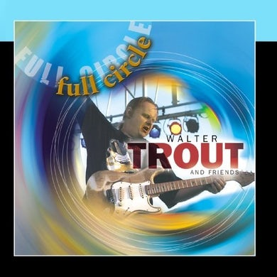 Walter Trout FULL CIRCLE CD