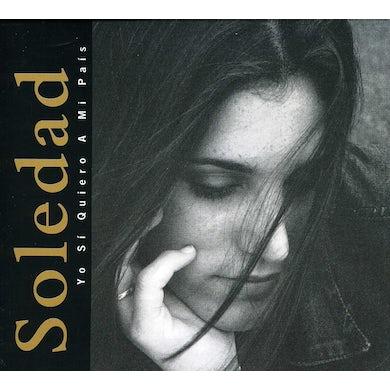 Soledad YO SI QUIERO A MI PAIS CD