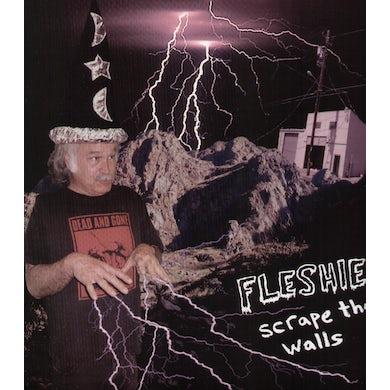 Fleshies SCRAPE THE WALLS Vinyl Record