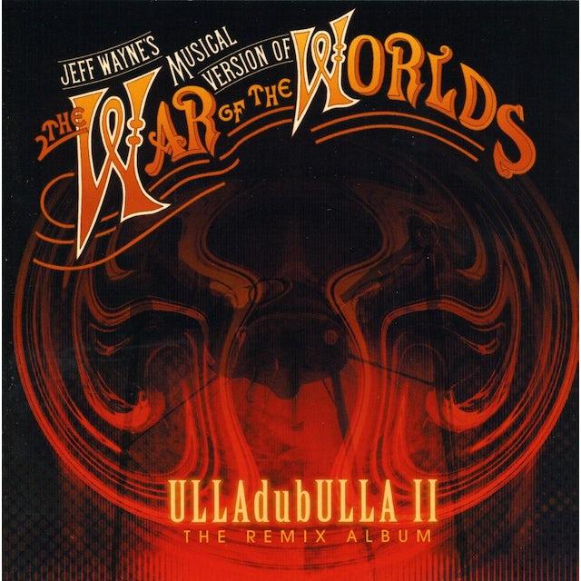 Jeff Wayne ULLADUBULLA 2 CD