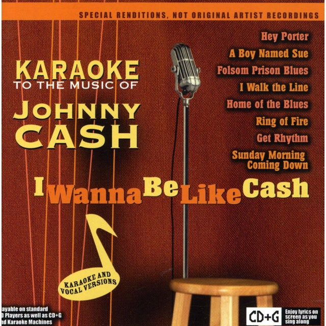 Karaoke MUSIC OF JOHNNY CASH: I WANNA BE LIKE CASH CD