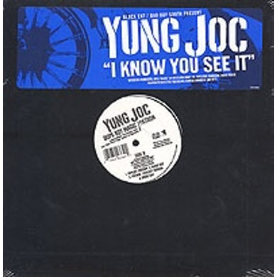 Yung Joc I KNOW YOU SEE IT Vinyl Record
