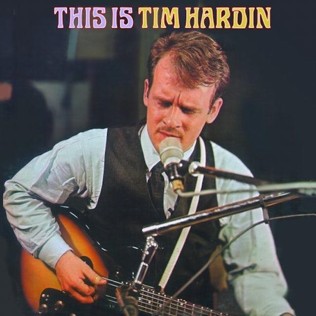 THIS IS TIM HARDIN CD