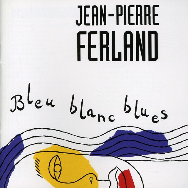 Jean-Pierre Ferland BLEU BLANC BLUES CD