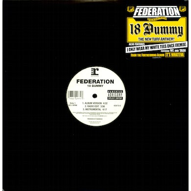 Federation 18 DUMMY / I ONLY WEAR MY WHITE TEES ONCE Vinyl Record