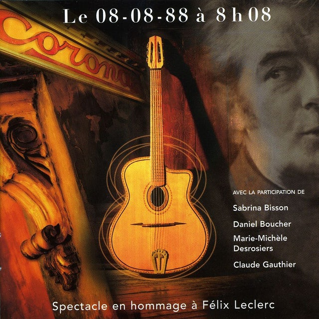 Felix Leclerc 08/08/88 A 8HO8 CD