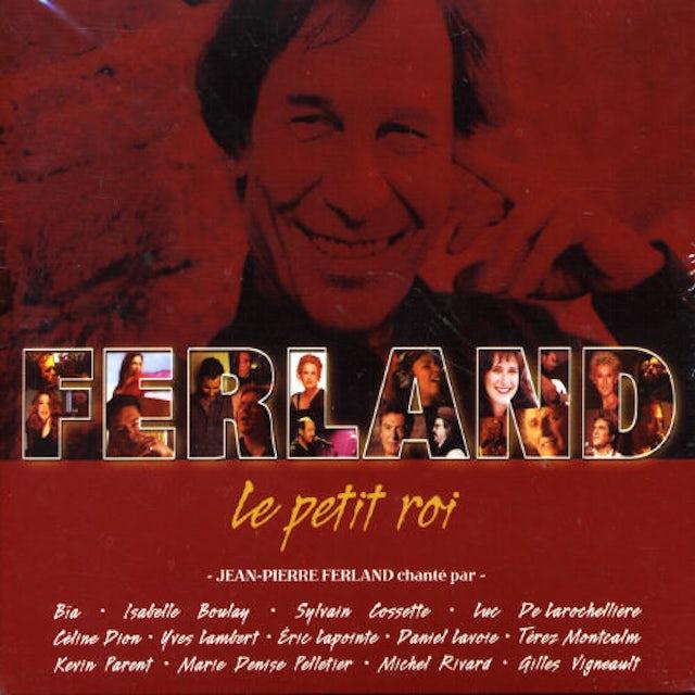 Jean-Pierre Ferland PETIT ROI CD