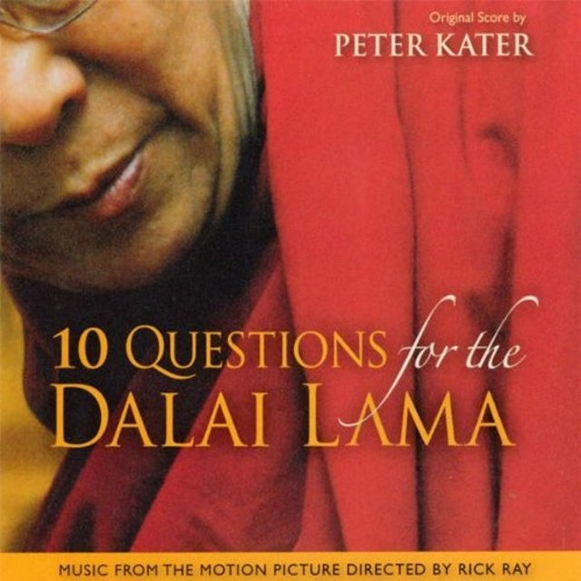 Peter Kater 10 QUESTION FOR THE DALAI LAMA CD