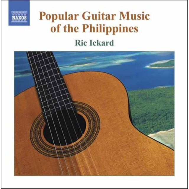 Ric Ickard POPULAR GUITAR MUSIC OF THE PHILIPPINES CD
