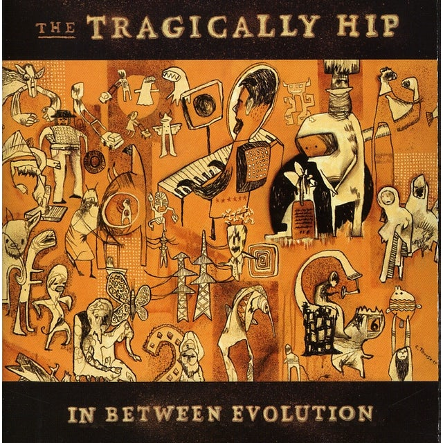 The Tragically Hip IN BETWEEN EVOLUTION CD