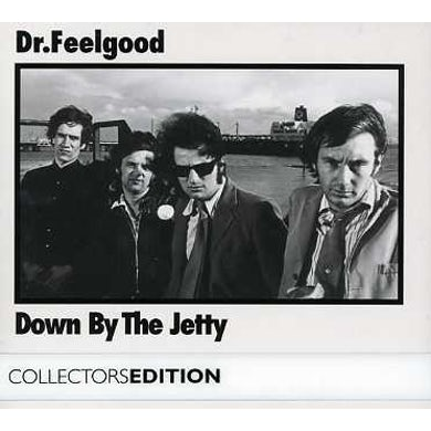 Dr Feelgood DOWN BY JETTY CD