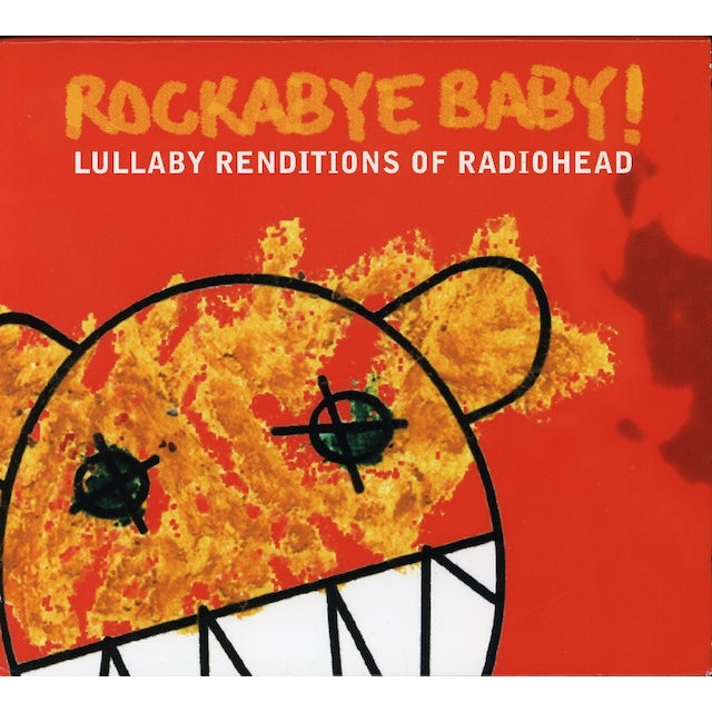 Rockabye Baby LULLABY RENDITIONS OF RADIOHEAD CD