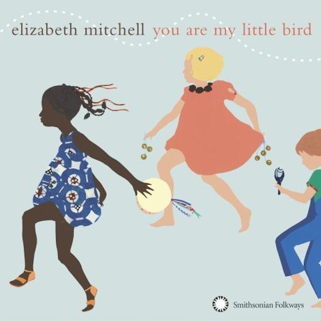 Elizabeth Mitchell YOU ARE MY LITTLE BIRD CD