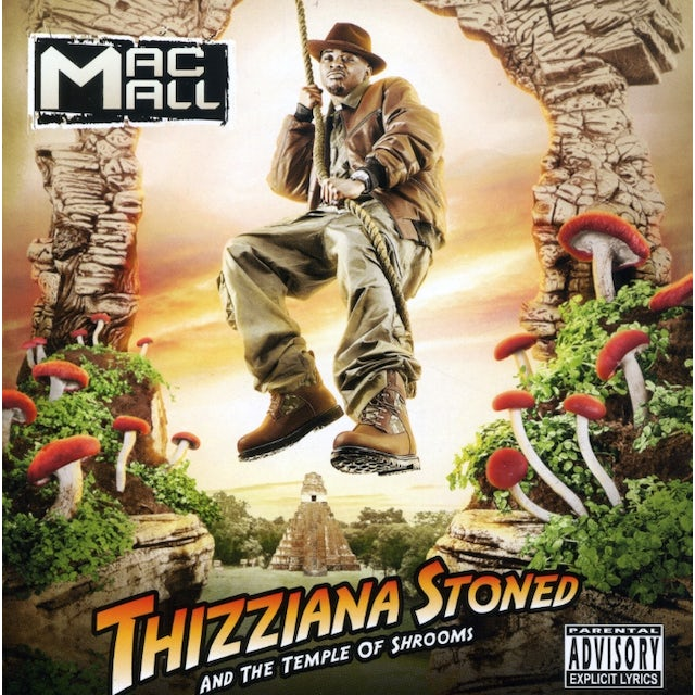 Mac Mall THIZZIANA STONED & THA TEMPLE OF SHROOMS CD