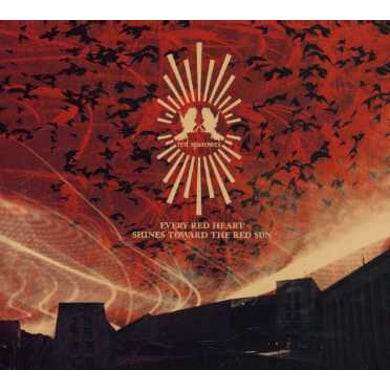 Red Sparowes EVERY RED HEART SHINES TOWARD THE RED SUN CD