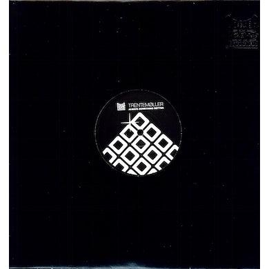 Trentemøller ALWAYS SOMETHING BETTER Vinyl Record