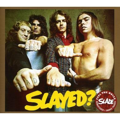 Slade SLAYED CD