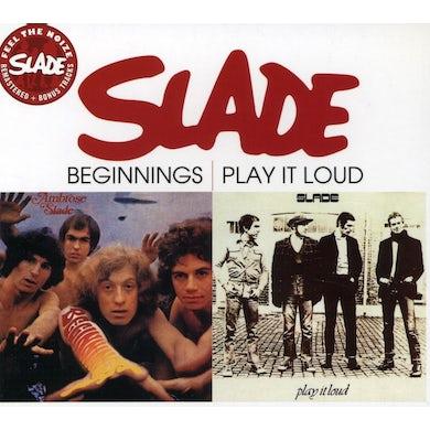 Slade BEGINNINGS / PLAY IT LOUD CD