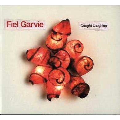 Fiel Garvie CAUGHT LAUGHING CD