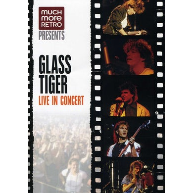 Glass Tiger LIVE IN CONCERT DVD