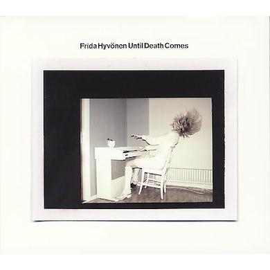Frida Hyvonen UNTIL DEATH COMES CD