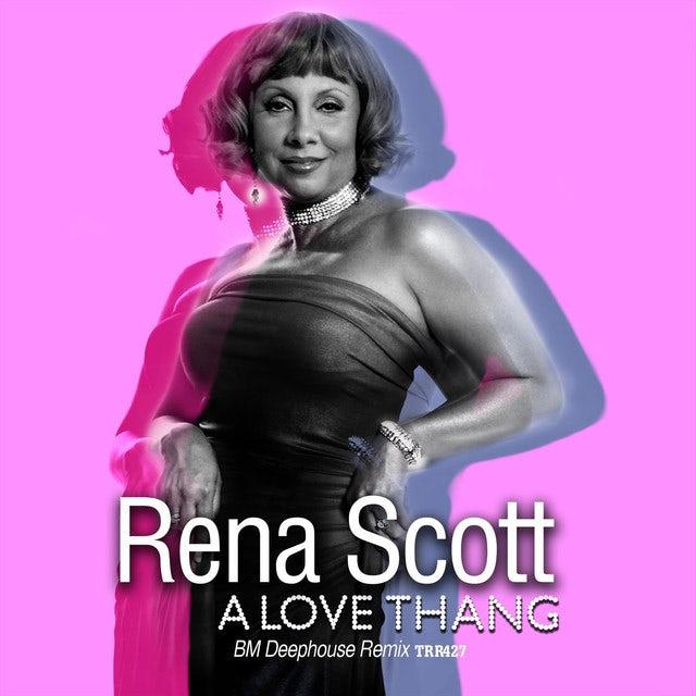 Rena Scott LOVE THANG Vinyl Record