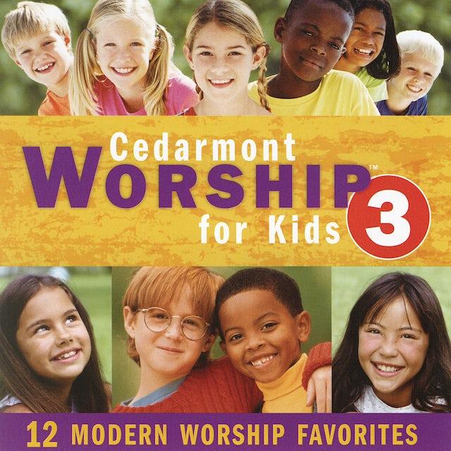 Cedarmont Kids WORSHIP FOR KIDS 3 CD