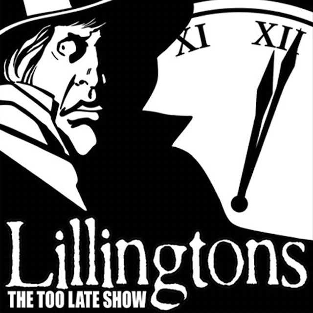 LILLINGTONS TOO LATE SHOW Vinyl Record