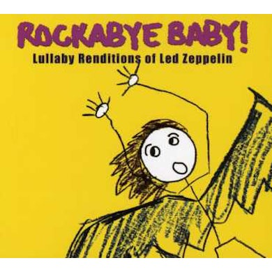 Rockabye Baby! LULLABY RENDITIONS OF LED ZEPPELIN CD