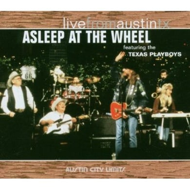 Asleep At The Wheel LIVE FROM AUSTIN TEXAS CD