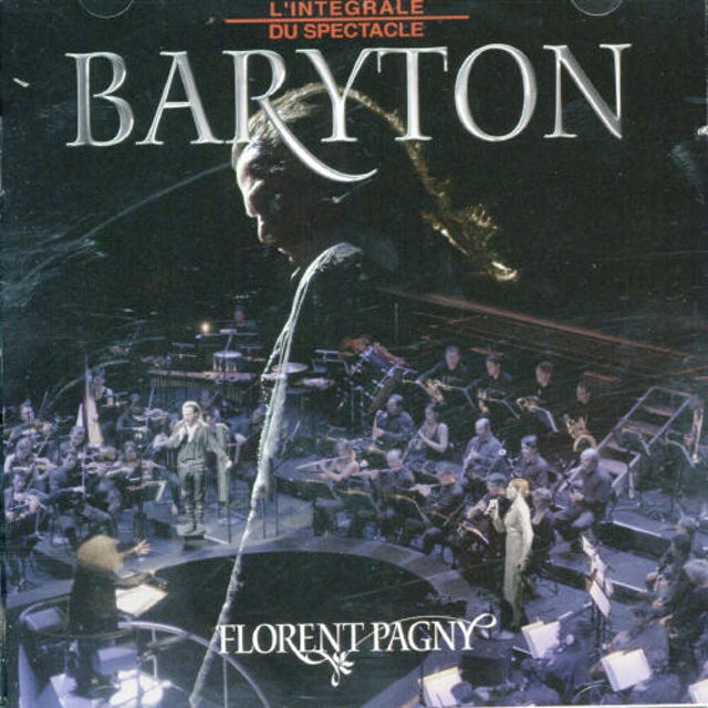 Florent Pagny L'INTEGRALE DU SPECTACLE BARYTON CD