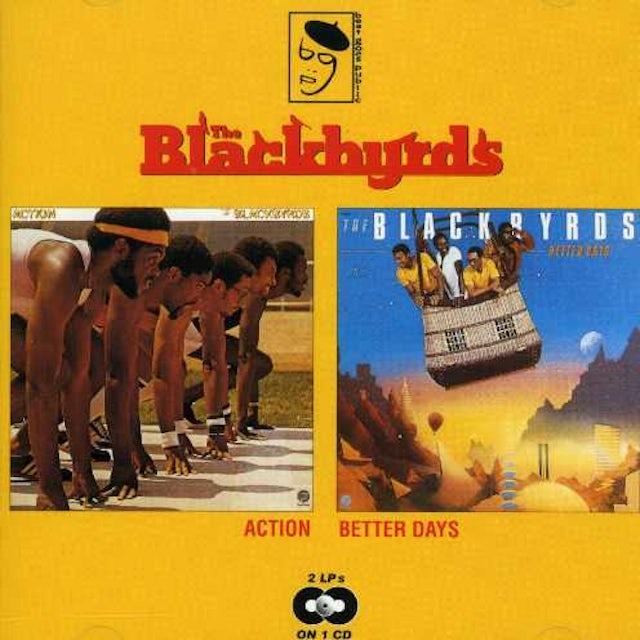 Blackbyrds ACTION / BETTER DAYS CD