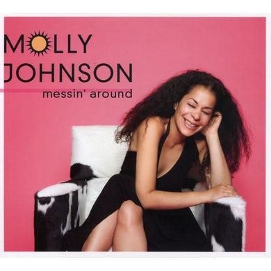 Molly Johnson MESSIN AROUND CD