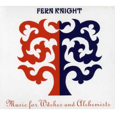 Fern Knight MUSIC FOR WITCHES & ALCHEMISTS CD