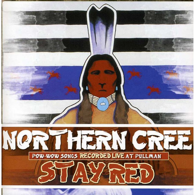 Northern Cree STAY RED CD