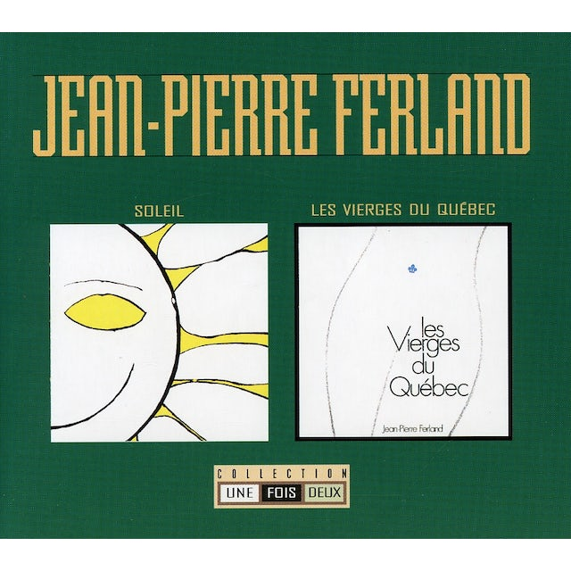 Jean-Pierre Ferland COLLECTION 1 FOIS 2 TOME 1 CD