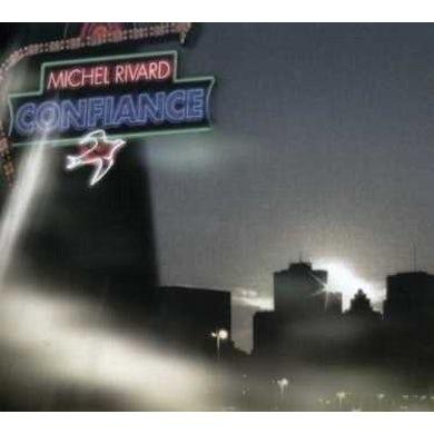 Michel Rivard CONFIANCE CD