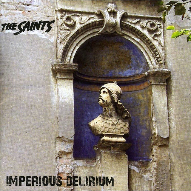 The Saints IMPERIOUS DELERIUM CD
