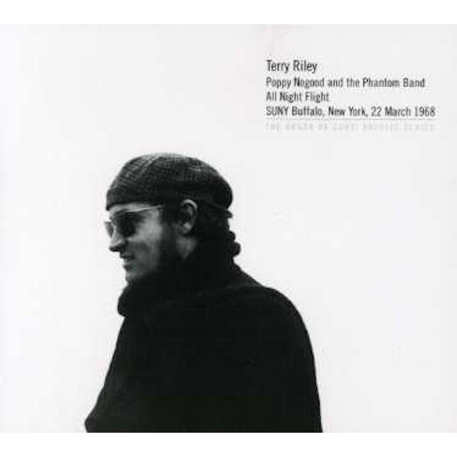 Terry Riley POPPY NOGOOD & THE PHANTOM BAND ALL NIGHT FLIGHT CD