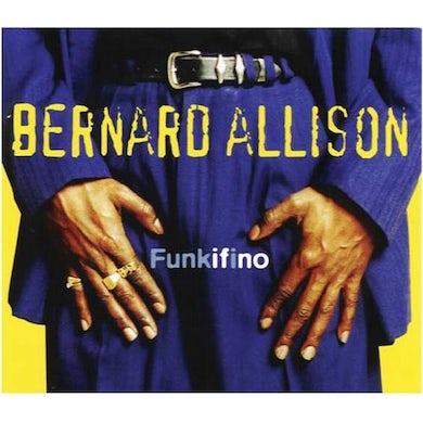 Bernard Allison FUNKIFINO CD