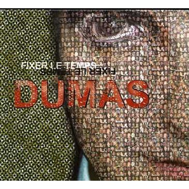 Dumas FIXER LE TEMPS CD