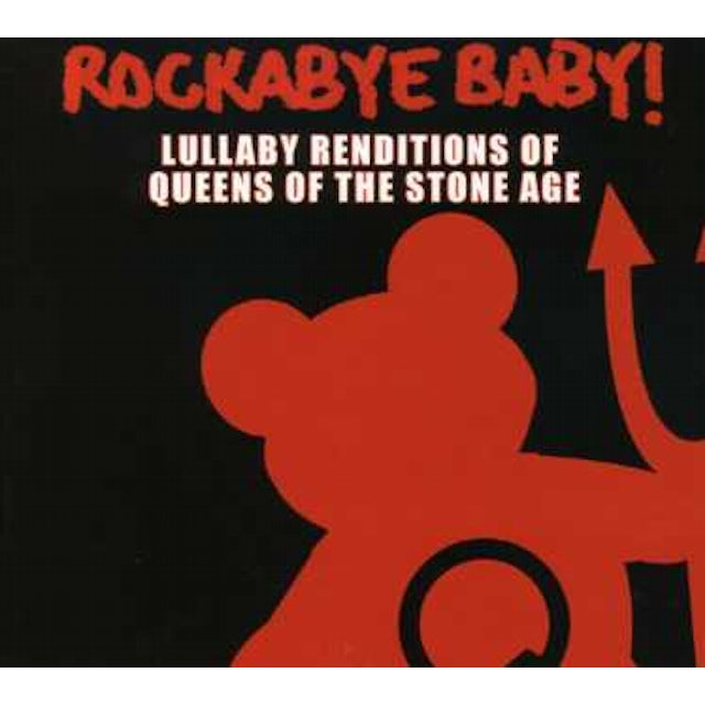 Rockabye Baby LULLABY RENDITIONS OF QUEENS OF THE STONE AGE CD