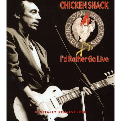 Chicken Shack I'D RATHER GO LIVE CD